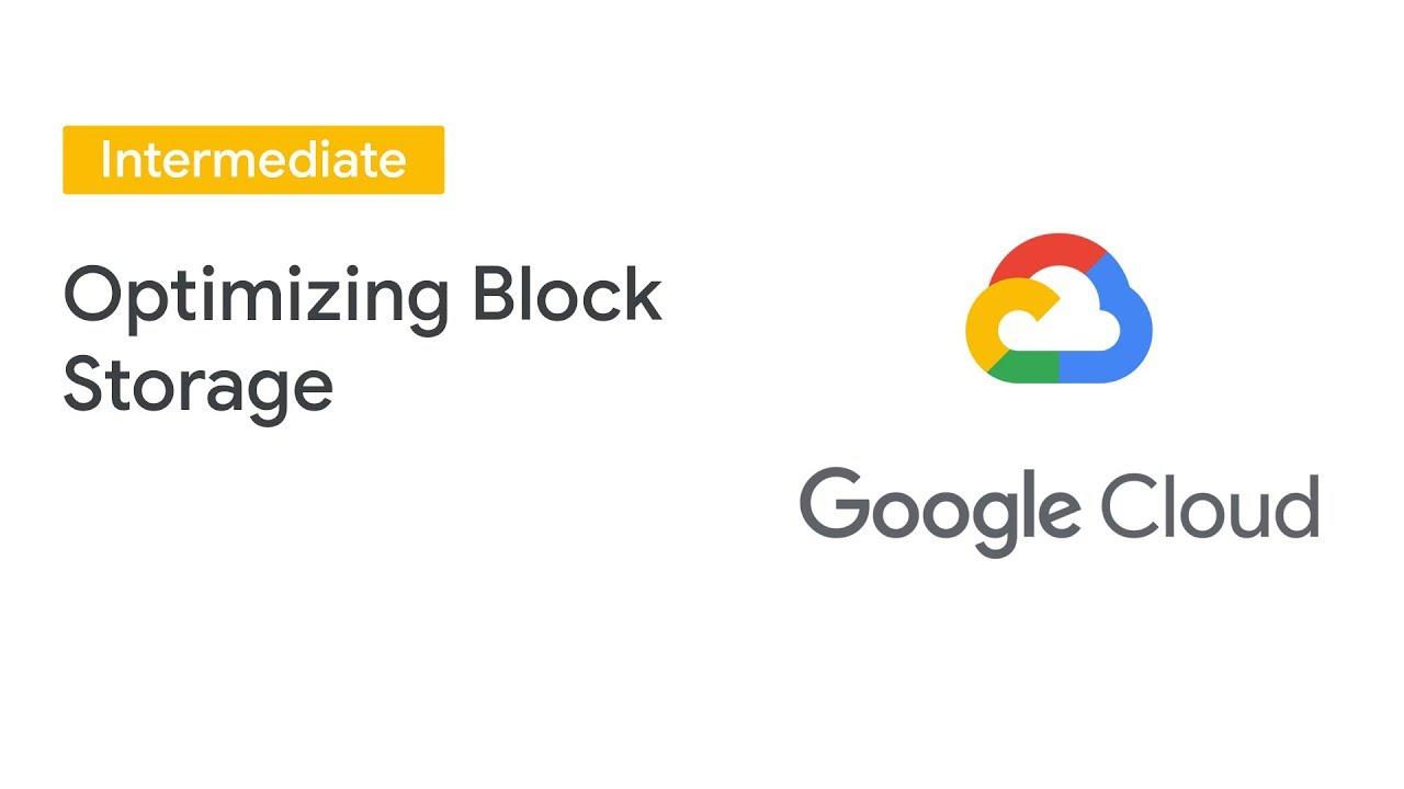 Optimizing Block Storage for Workload Performance (Cloud Next '19)