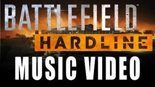 Battlefield Hardline Music Video