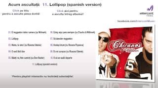 Chicanos - Lollipop (spanish version) (11/11) [Să dansăm reggaeton]