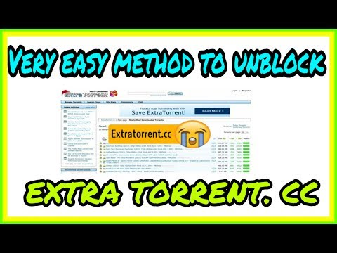 How to access EXTRA TORRENT. CC site  with too much easy.