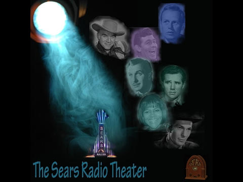 Sears Radio Theater - Powder River Policy