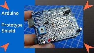 Arduino Prototype Shield - Schaltungen einfach aufbauen