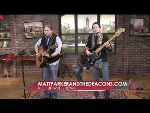 "Matt Parker and the Deacons ""By Me"" live on Studio 62"