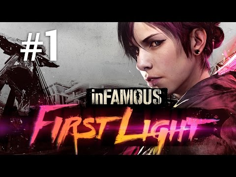 Infamous First Light | Max are puteri din nou | Episodul 1