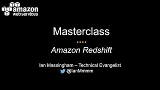 Masterclass Webinar - Amazon Redshift