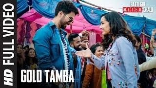 Gold Tamba (Full Song) | Batti Gul Meter Chalu