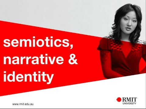 Semiotics, Narrative and Identity