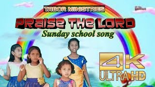 'Praise the Lord' sunday school song choreography by TABOR MINISTRIES children