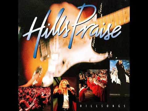 Hillsongs - Hills Praise - Full Album