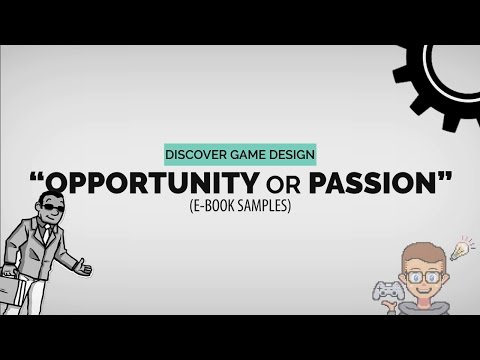 Discover Game Design: Opportunity or Passion
