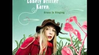 Lonely Drifter Karen - Climb