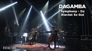 Symphony - Du Riechst So Gut (DAGAMBA @ XFAKTORS)