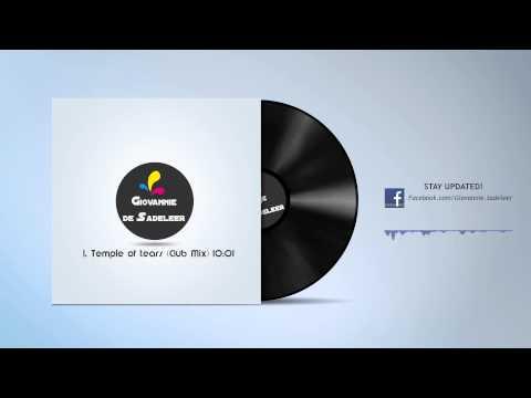 Giovannie de Sadeleer - Temple of tears (Club Mix)