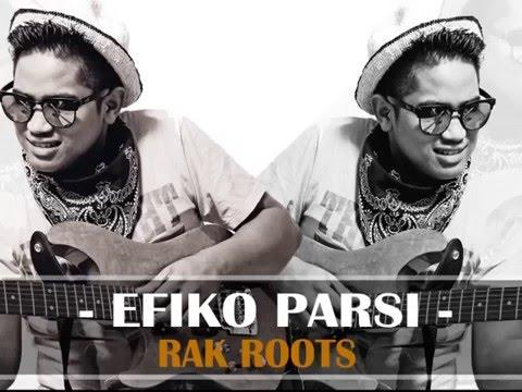 EFIKO PARSI _RAK ROOTS (Single 2016 )