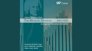 Musical Offering, BWV 1079 (arr. H. Bornefeld for flute, violin and organ) : IX. Canon 5. a 2:...