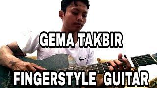 GEMA TAKBIR FINGERSTYLE GUITAR COVER