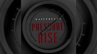 MattyBRaps - Pressure Rise (Audio Only)