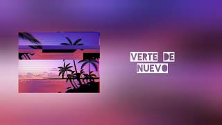 Verte De Nuevo (Wacha) - Mc Beta FT Vector L (Prod. Dj Well)