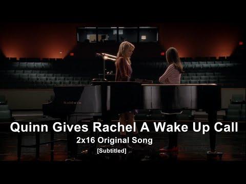 GLEE- Quinn Gives Rachel A Wake Up Call |...