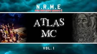 07 - Atlas MC - Não se Sinta ( NRME Vol. 1 ) thumbnail