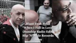 Blaze Feat Sybil - When I Fall in Love (Sunship Radio Edit)