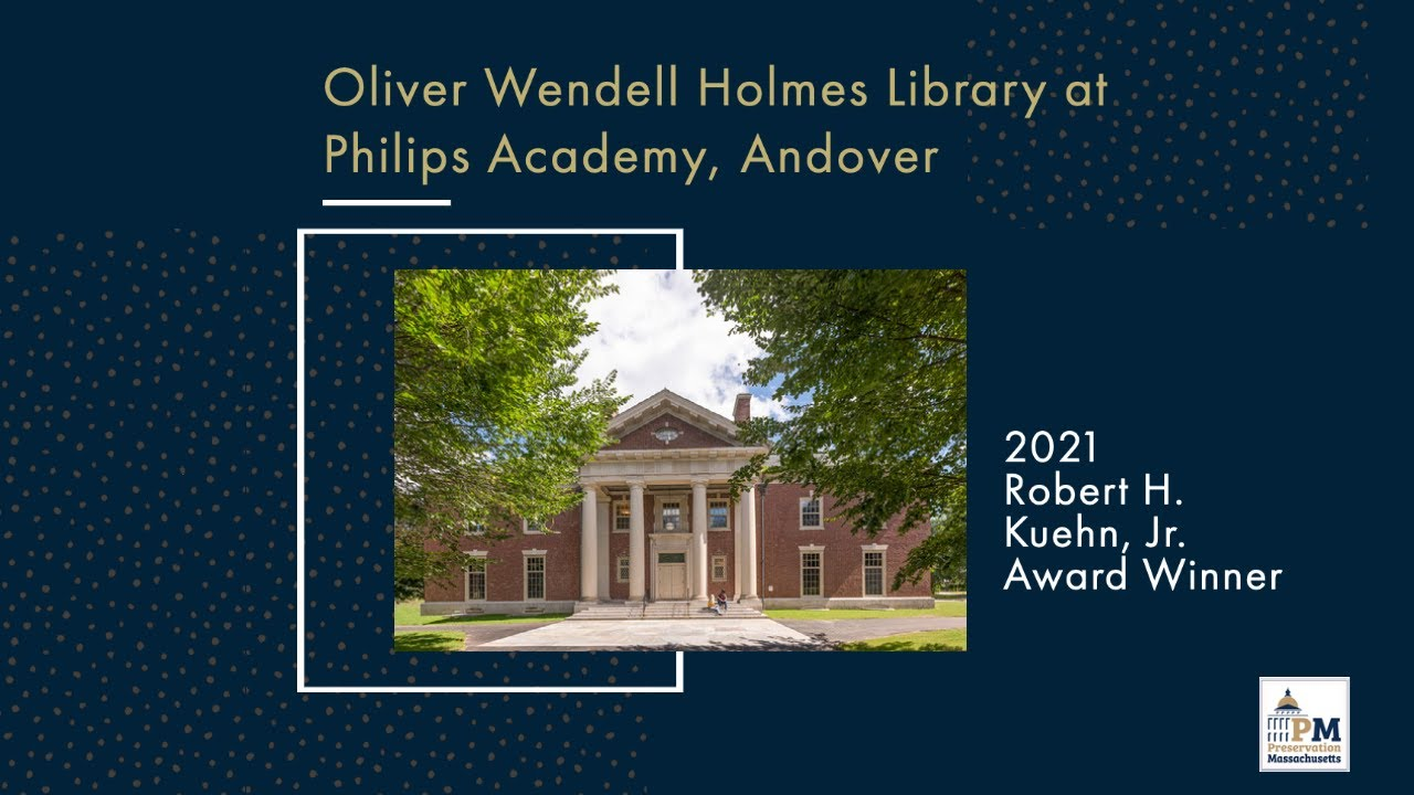 Awardee Spotlight: Oliver Wendell Holmes Library