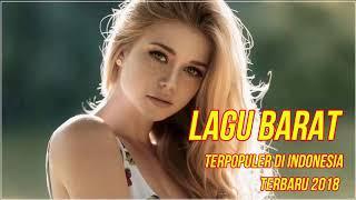Lagu barat terbaru Juni 2018 terpopuler di indonesia - TOP HITS acoustic terpopuler