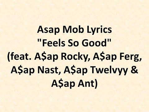 A$AP Mob   Feels So Good lyrics