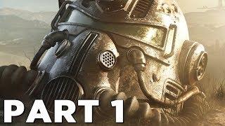 Fallout 76 Walkthrough Gameplay Part 1   Intro (ps4 Pro)