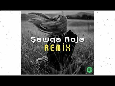 Şewqa Roje Remix
