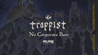 TRAPPIST - No Corporate Beer (Official Audio)