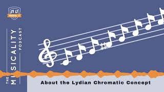 About the Lydian Chromatic Concept
