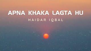 Apna Khaka Lagta Hun | Poet: Jaun Elia | Vocal: Haider Iqbal | Tribute To Jaun Elia