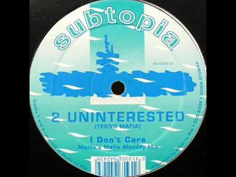 2 Uninterested Tekno Mafia   I Don't Care Lenny Dee's Industrial Strength Mix