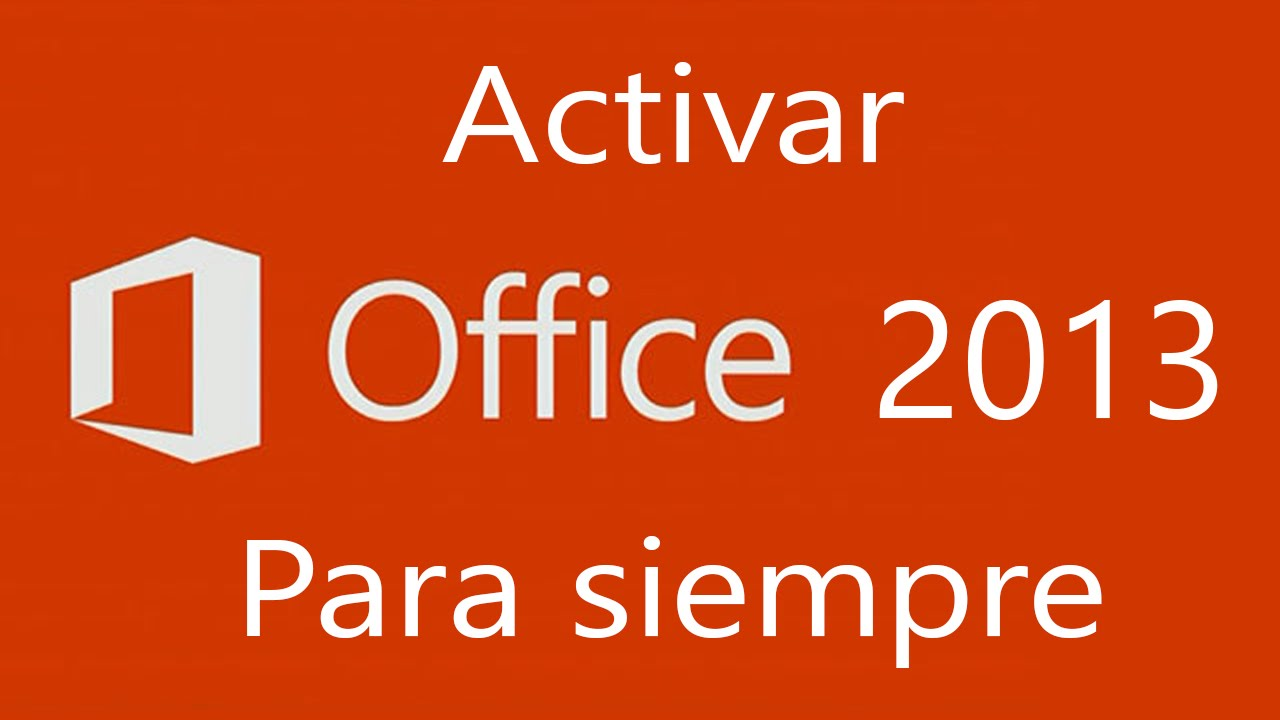 como activar office 2013 en windows 7 64 bits