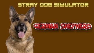 Stray Dog Simulator - German Shepherd - By Gluten Free Games - Iphone, Ipad, And Ipod Touch.