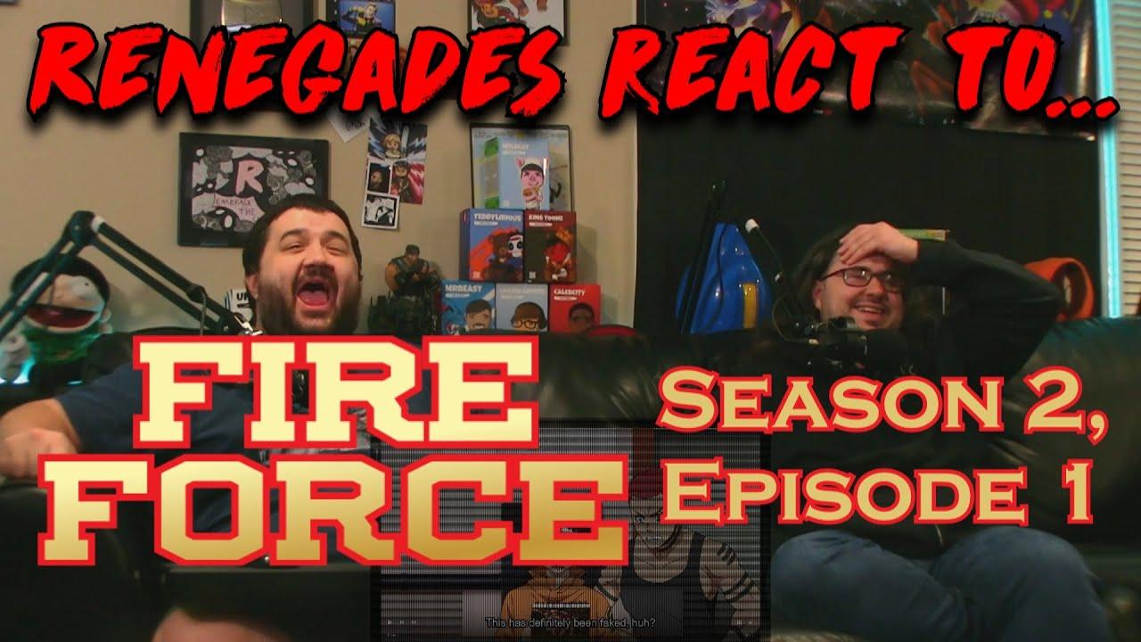 Download Renegades React to... Fire Force - Season 2, Episode 1