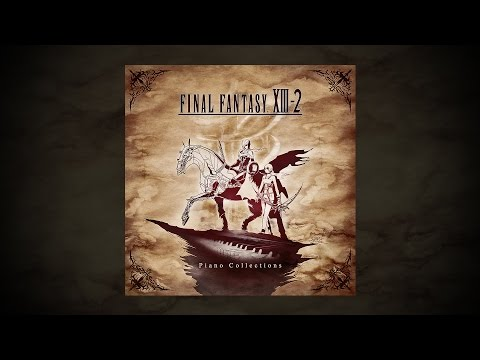 Final Fantasy XIII-2 Piano Collections ~ Fan Album ~