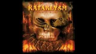 Kataklysm  -Serenity In Fire-  [HQ]
