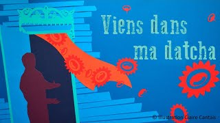 Alain Schneider - Viens dans ma datcha - chanson pour enfants
