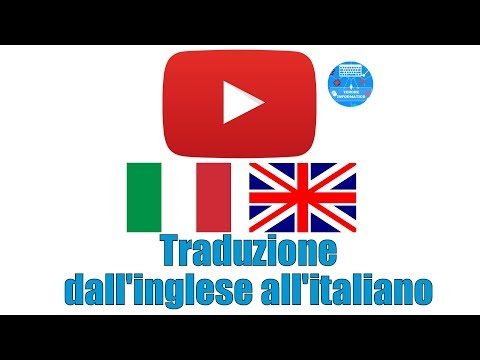Come Tradurre Un Video YouTube In Italiano
