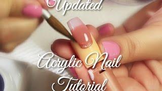 Updated Acrylic Nail Tutorial | Selina's Nail Art