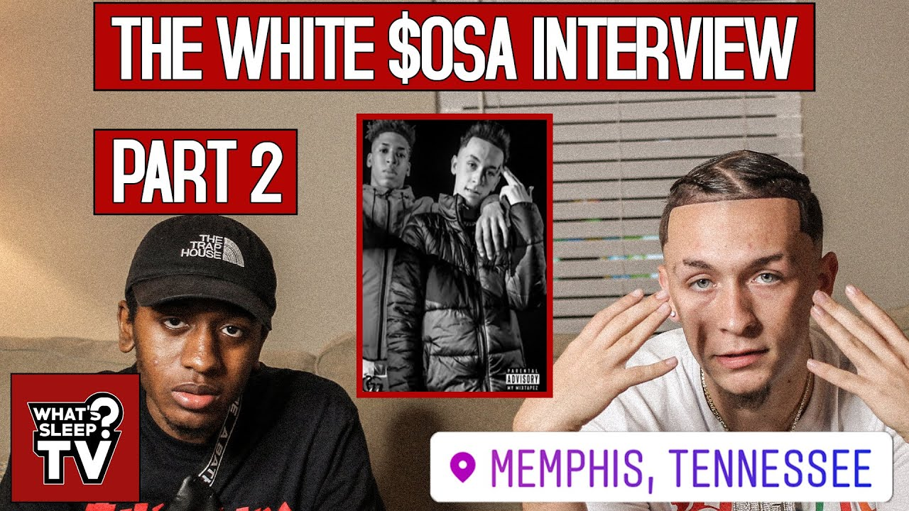 """White $osa """"I Knew Me & NLE Choppa's Song Would Do At Least 1 Million"""""""