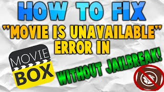 "Tutorial: How to Fix Movie Box ""Video Not Available"" Error - No Jailbreak Needed!"