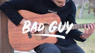 Billie Eilish - Bad Guy | Percussive Fingerstyle Guitar Cover