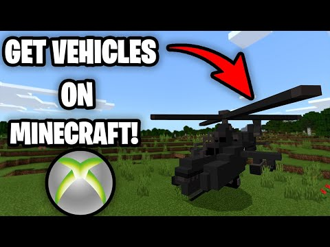 How To Get *VEHICLES MOD* On Minecraft Xbox One! (Drive Cars/Helicopters!)