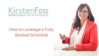 How to Leverage a Fully Booked Schedule