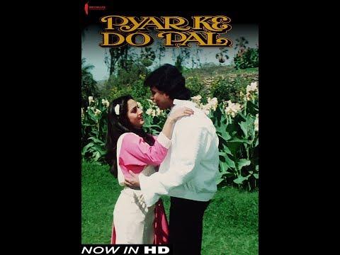 Pyar Ke Do Pal | Now Available in HD