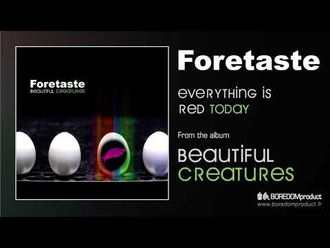 FORETASTE - Everything Is Red Today (Beautiful Creatures - BDMCD06)