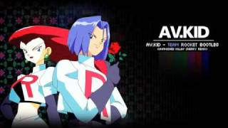 AV.KID - Team Rocket Remix (Dubstep)